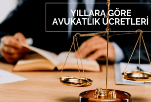 Yıllara göre avukatlık ücretleri